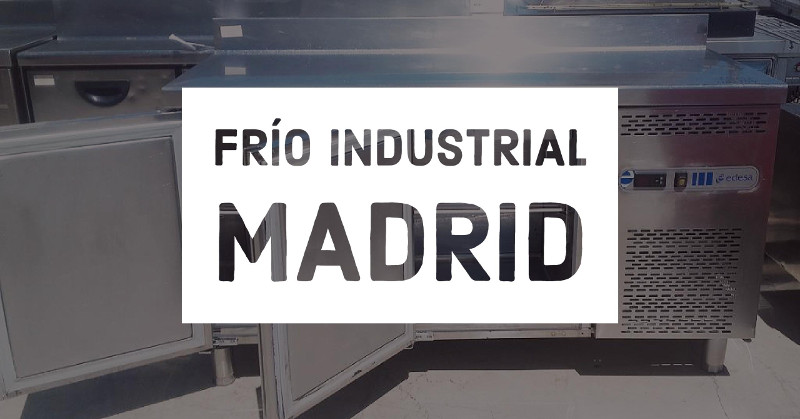 frio industrial madrid